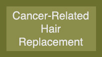 Cancer-Related Hair Replacement