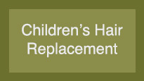 Children's Hair Replacement