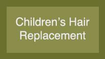 Children's Hair Replacement